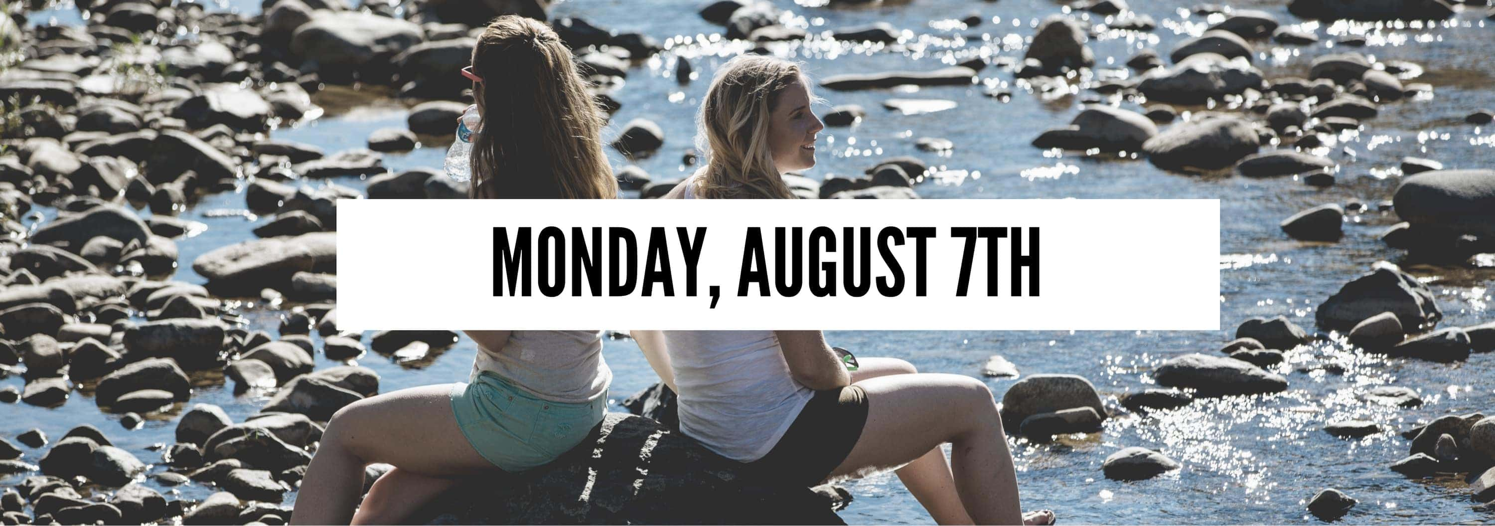 Monday August 7th (2)